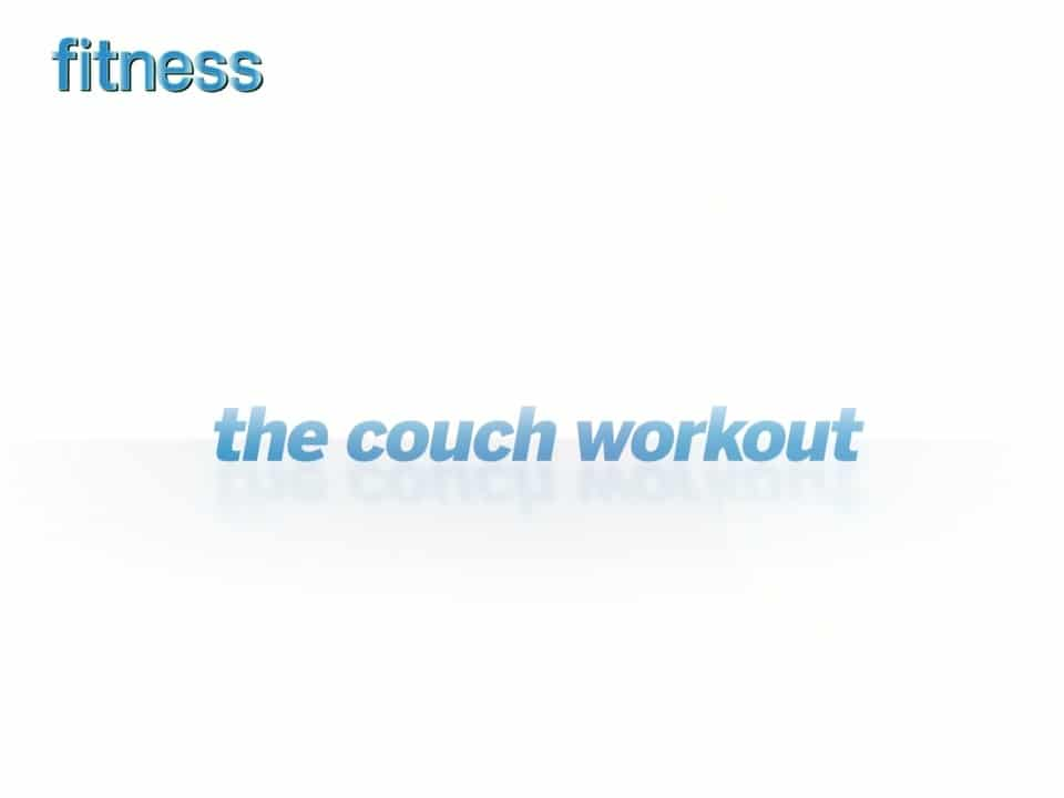 The couch workout mauricio soto for Sofa workout